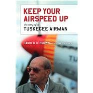 Keep Your Airspeed Up 9780817319588R