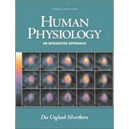 Human Physiology : An Integrated Approach, w/ Interactive Physiology 8-System Suite