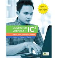 Computer Literacy for IC3, Unit 2 Using Productivity Software, Update to Office 2013 & Windows 8.1.1