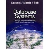 Database Systems Design, Implementation, and Management (Book Only)