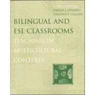 Bilingual and ESL Classrooms : Teaching in Multicultural Contexts