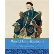 World Civilizations : The Global Experience, Volume 2