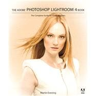 The Adobe Photoshop Lightroom 4 Book: The Complete Guide for Photographers