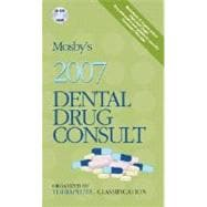 Mosby's 2007 Dental Drug Consult