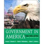 Government in America: People, Politics, and Policy, Brief Version