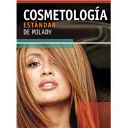 Cosmetologia Estandar de Milady/ Milady's Standard Cosmetology 2008