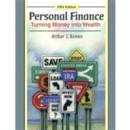 Personal Finance: Turning Money into Wealth & MyFinanceLab with Pearson eText Student Access Code Card Package