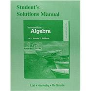 Student Solutions Manual for Intermediate Algebra, 12/e
