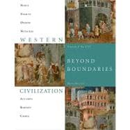 Western Civilization Beyond Boundaries, Volume 1 to 1715
