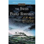 The Swiss Family Robinson (200th Anniversary Edition)
