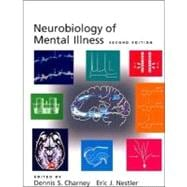 Neurobiology of Mental Illness