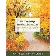 Pathways : Writing Scenarios (with MyWritingLab Student Access Code Card)