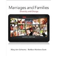 Marriages and Families Plus NEW MySocLab with eText -- Access Card Package