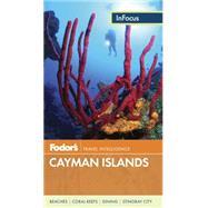 Fodor's in Focus Cayman Islands, 3rd Edition