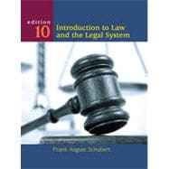 Introduction to Law and the Legal System, 10th Edition