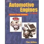 Automotive Engines : Diagnosis, Repair, Rebuilding