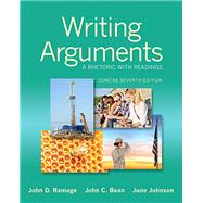 Writing Arguments A Rhetoric with Readings, Concise Edition Plus MyWritingLab without eText -- Access Card Package