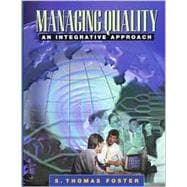 Managing Quality : An Integrative Approach