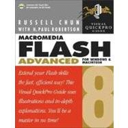 Macromedia Flash 8 Advanced for Windows and Macintosh : Visual Quickpro Guide