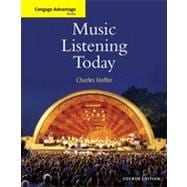 Cengage Advantage Books: Music Listening Today, 4th Edition
