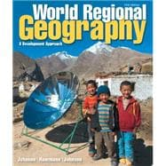 World Regional Geography A Development Approach Plus MasteringGeography with Pearson eText -- Access Card Package