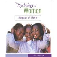 The Psychology of Women (with InfoTrac)