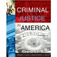 Criminal Justice in America (with CD-ROM and InfoTrac)