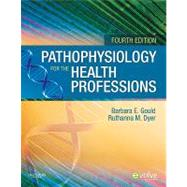 Pathophysiology for the Health Professions
