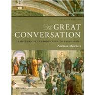 The Great Conversation A Historical Introduction to Philosophy