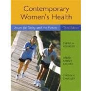 Contemporary Women's Health : Issues for Today and the Future