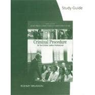 Study Guide for Ferdico/Fradella/Totten's Criminal Procedure for the Criminal Justice Professional, 10th