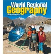 World Regional Geography A Development Approach