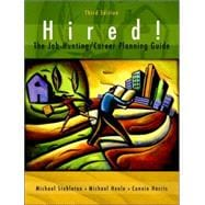 Hired! The Job-Hunting/Career-Planning Guide with Portfolio Disk