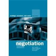 Negotiation : Readings, Exercises, and Cases