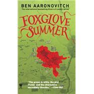 Foxglove Summer A Rivers of London Novel