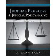 Judicial Process and Judicial Policymaking, 5th Edition