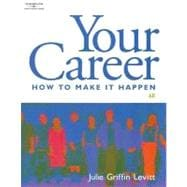 Your Career How to Make it Happen (with CD-ROM)