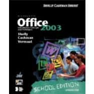 Microsoft Office 2003: Introductory Concepts and Techniques, School Edition