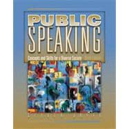 Cengage Advantage Books: Public Speaking: Concepts and Skills for a Diverse Society, 6th Edition