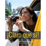 Student Activities Manual for Caycedo Garner's Claro que si!, 7th