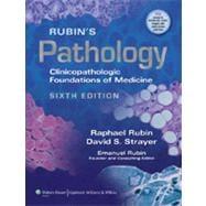 Rubin's Pathology Clinicopathologic Foundations of Medicine