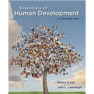 Cengage Advantage Books: Essentials of Human Development A Life-Span View
