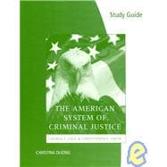Study Guide for Cole/Smith�s The American System of Criminal Justice, 12th