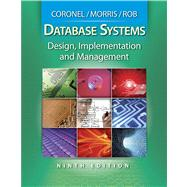 Database Systems Design, Implementation, and Management (with Premium Web Site Printed Access Card)