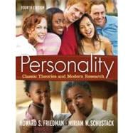 Personality: Classic Theories and Modern Research