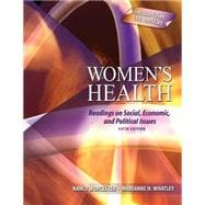 Women's Health: Readings On Social Economic And Political Issues
