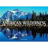 American Wilderness : The National Parks