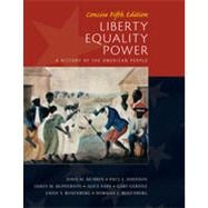 Liberty, Equality, Power: Concise, 5th Edition