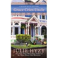 Grace Cries Uncle