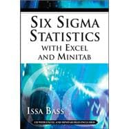 Six Sigma Statistics With Excel and Minitab